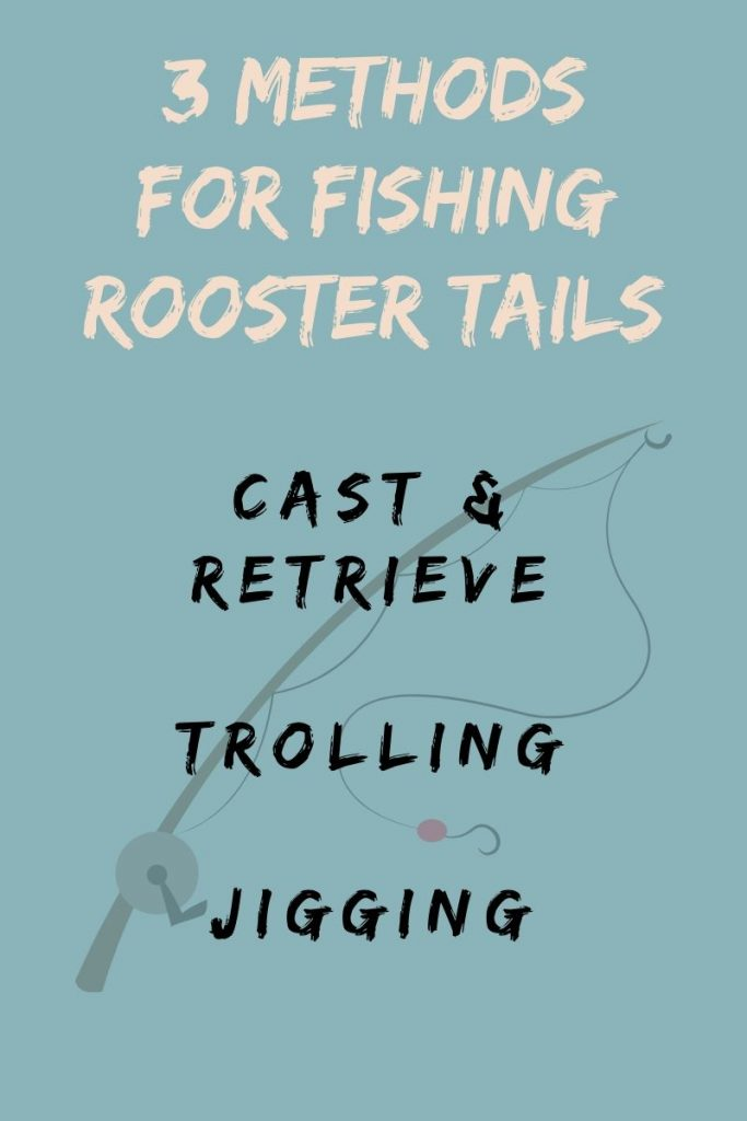 3 Methods for Fishing a Rooster Tail Lure