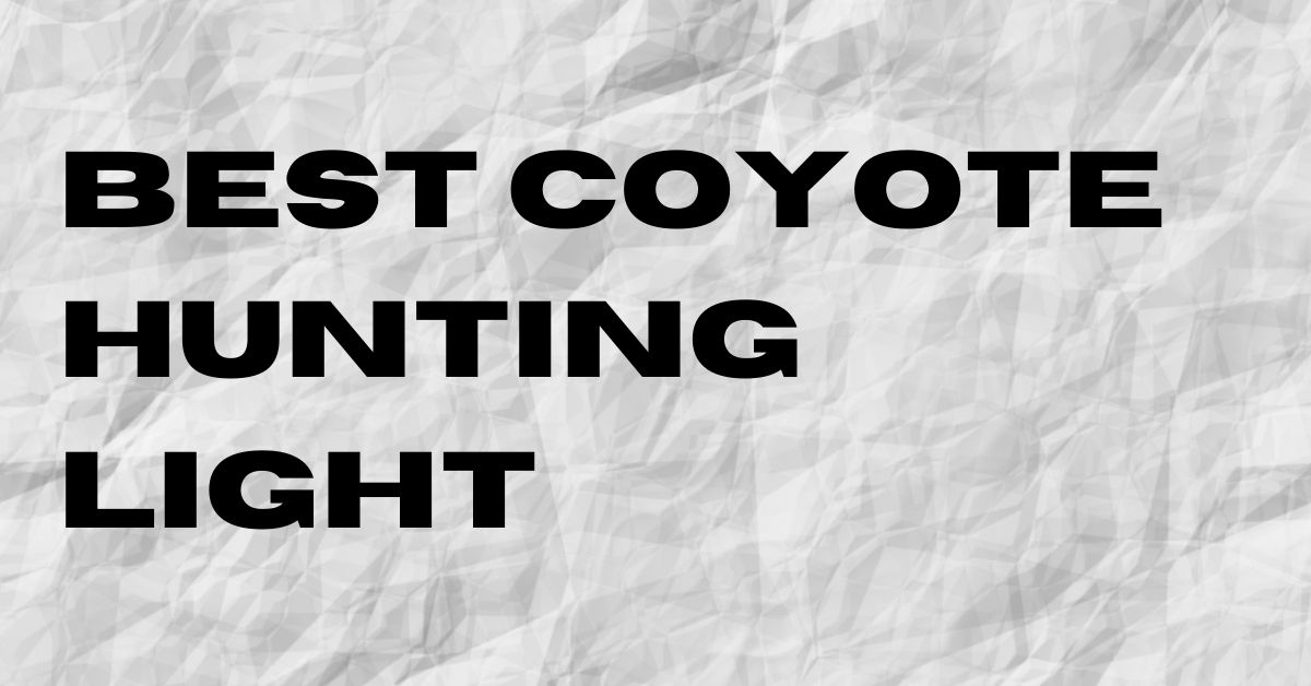Coyote Hunting Lights