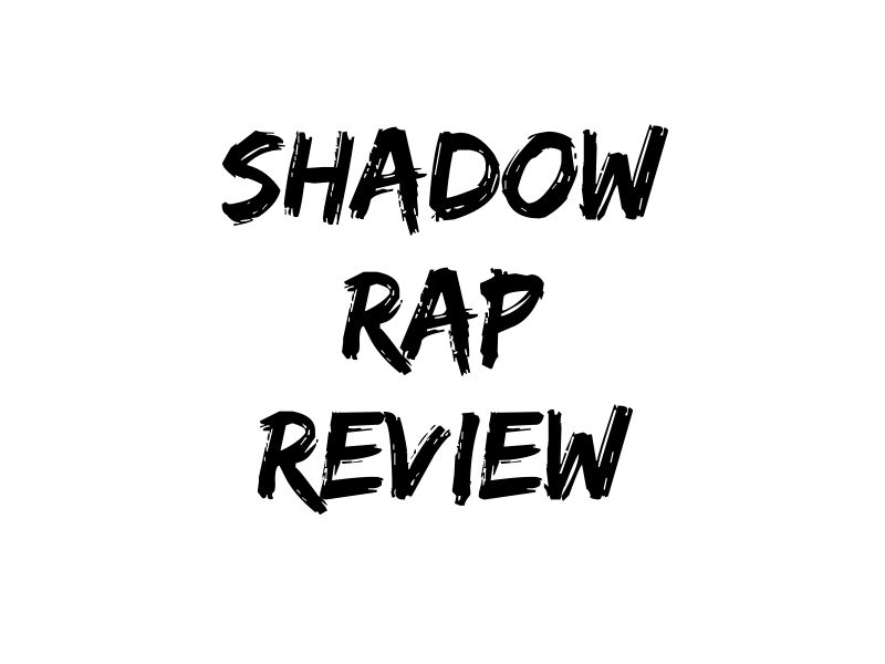 shadow rap review